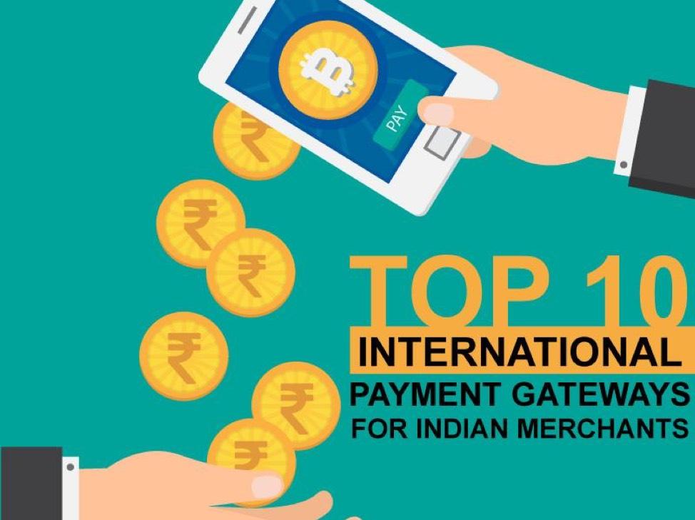Best International Payment Gateways for Indian Merchants