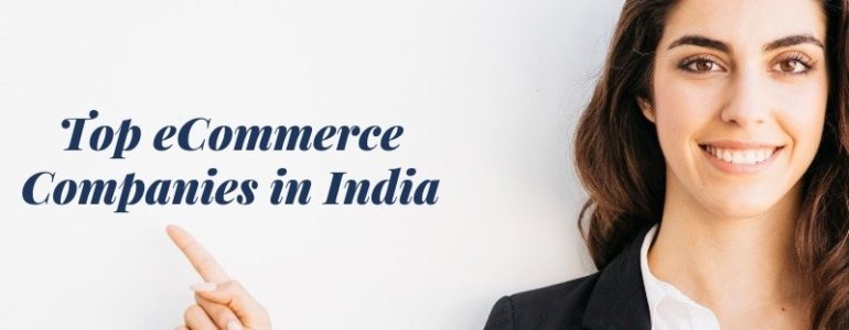 Top eCommerce Companies in India