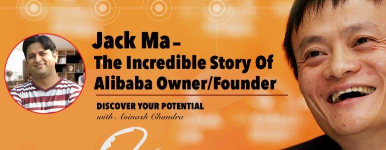 Jack Ma – Alibaba Owner : alibaba Founder